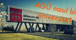 Abdullah Gül Üniversitesi Nasıl Bir Üniversite?