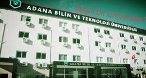 Adana Bilim ve Teknoloji Üniversitesi Nasıl Bir Üniversite?